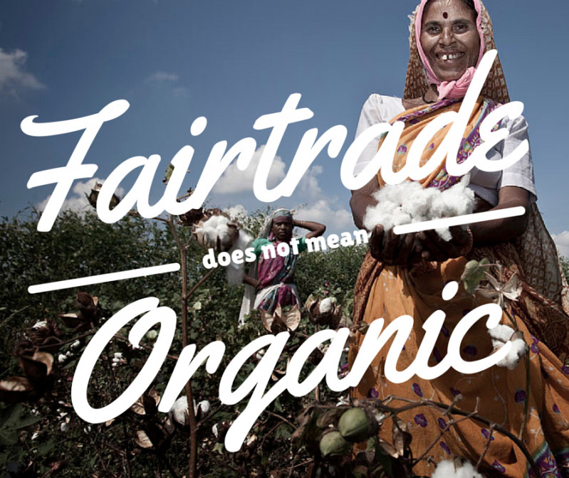 Fairtrade is not organic